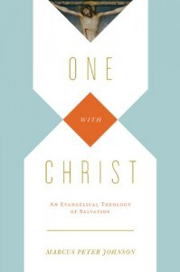 one-with-christ-an-evangelical-theology-of-salvation-199x300
